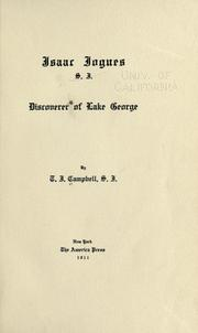 Cover of: Isaac Jogues, S.J., discoverer of lake George by Thomas J. Campbell