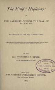 Cover of: The king's highway, or, The Catholic Church the way of slavation