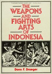 Cover of: The Weapons and Fighting Arts of Indonesia | Donn F. Draeger