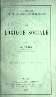 Cover of: La logique sociale, par G. Tarde