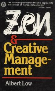 Cover of: Zen and Creative Management | Albert Low