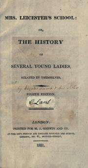 Cover of: Mrs Leicester's school, or, The history of several young ladies related by themselves