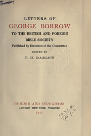 Cover of: Letters of George Borrow to the British and Foreign Bible Society, published by the direction of the committee | George Henry Borrow