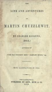 Cover of: The life and adventures of Martin Chuzzlewit by by Charles Dickens ; with illustrations by Phiz.