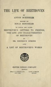 Cover of: The life of Beethoven | Anton Felix Schindler
