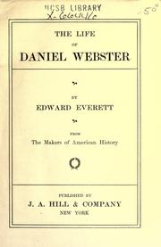 Cover of: The Life Of Daniel Webster