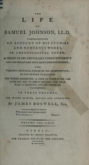 Cover of: The life of Samuel Johnson, LL.D., including A journal of a tour to the Hebrides: A new ed., with numerous additions and notes
