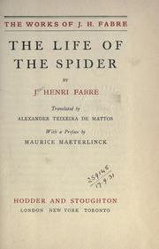Cover of: The life of the spider. | Jean-Henri Fabre