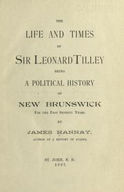 Cover of: The life and times of Sir Leonard Tilley