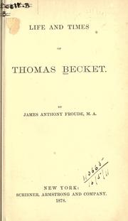 Cover of: Life and times of Thomas Becket