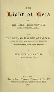 Cover of: The light of Asia, or, the great renunciation (mahâbhinishkramana)