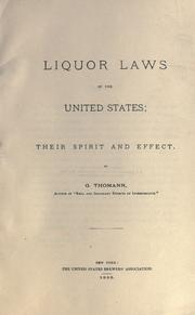 Cover of: Liquor laws of the United States | G. Thomann