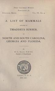 Cover of: A list of mammals obtained by Thaddeus Surber in North and South Carolina, Georgia and Florida