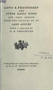 Cover of: Love & friendship, and other early works, now first printed from the original MS: With a pref. by G.K. Chesterton.