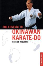 Cover of: The Essence of Okinawan Karate-Do