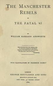 Cover of: The Manchester rebels of the fatal '45