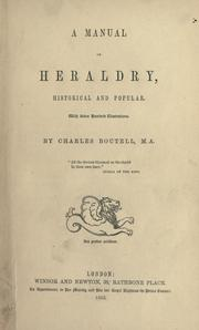 Cover of: A manual of heraldry, historical and popular