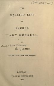 Cover of: married life of Rachel Lady Russell | Guizot M.