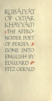 Cover of: Rubáiyát of Omar Khayyam, the astronomer poet of Persia