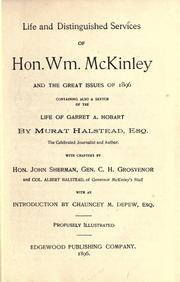 Cover of: Life and distinguished services of Hon. Wm. McKinley and the great issues of 1896 | Murat Halstead