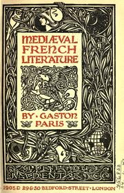Cover of: Mediaeval French literature  Translated from the French by Hannah Lynch