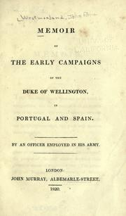 Cover of: Memoir of the early campaigns of the Duke of Wellington in Portugal and Spain