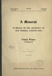 Cover of: A memorial in behalf of the architect of our Federal Constitution, Pelatiah Webster of Philadelphia, Pa