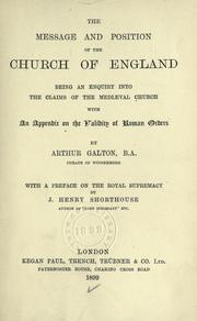Cover of: The message and position of the Church of England