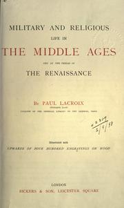 Cover of: Military and religious life in the Middle Ages and at the period of the Renaissance