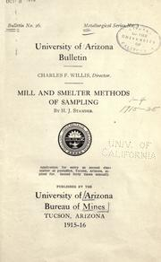 Cover of: Mill and smelter methods of sampling, 1915-16
