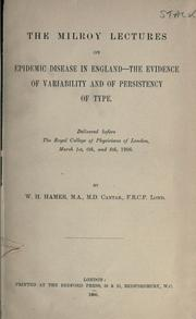 Cover of: The Milroy lectures on epidemic disease in England | Hamer, William Heaton (Sir)