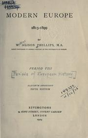 Modern Europe, 1815-1899 by W. Alison Phillips