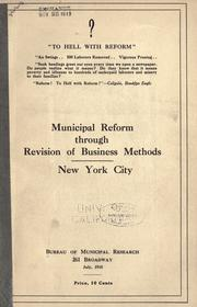Cover of: Municipal reform through revision of business methods, New York city