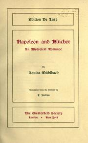 Cover of: Napoleon and Blucher | Luise MГјhlbach