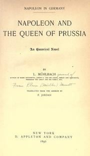 Napoleon and the Queen of Prussia by Luise Mühlbach