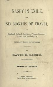 Cover of: Nasby in exile, or, Six months of travel in England, Ireland, Scotland, France, Germany, Switzerland and Belgium..