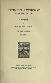 Cover of: Nathaniel Hawthorne and his wife: a biography