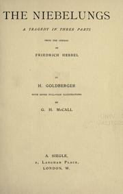 Cover of: The Niebelungs: a tragedy in three parts