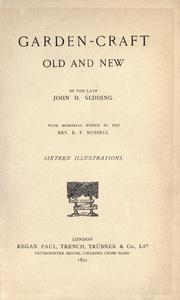 Cover of: Garden-craft old and new | John Dando Sedding