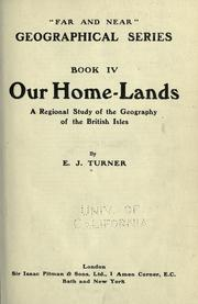 Cover of: Our home-lands | E. J. Turner