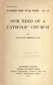 Cover of: Our Need of a Catholic Church