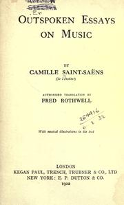 Cover of: Outspoken essays on music. | Camille Saint-Saens