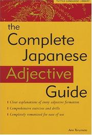 Cover of: Complete Japanese Adjective Guide