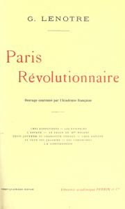 Paris révolutionnaire by Gustave Lenotre