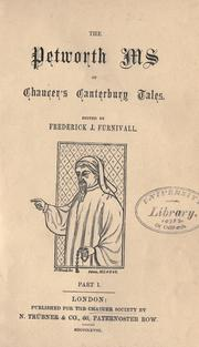 Cover of: The Petworth ms. of Chaucer's Canterbury tales