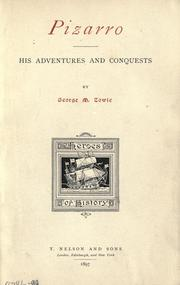 Cover of: Pizarro, his adventures and conquests