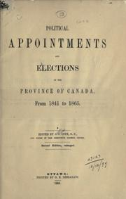 Cover of: Political appointments and elections in the Province of Canada, from 1841 to 1865. | J. O. CotГ©