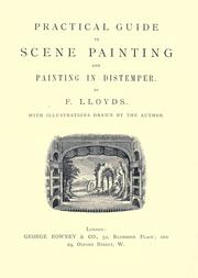 Practical guide to scene painting and painting in distemper by F. Lloyds