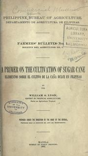 Cover of: A primer on the cultivation of sugar cane