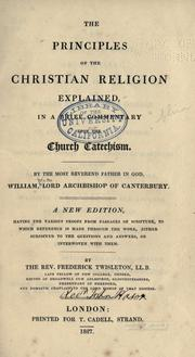 Cover of: The principles of the Christian religion explained